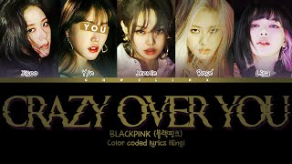 BLACKPINK (블랙핑크) ↱ CRAZY OVER YOU ↰ You as a member [Karaoke] (5 members ver.) [Eng]