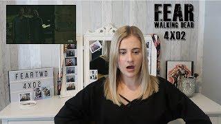 Fear The Walking Dead | 4X02