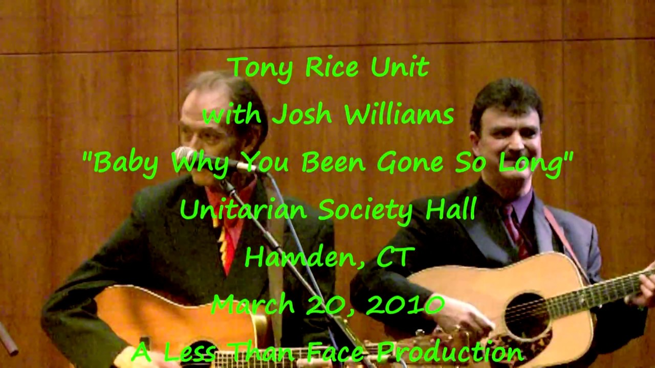 """Tony Rice Unit with Josh Williams """"Baby Why You Been Gone So Long"""" 3/20/10 Hamden, CT"""