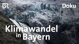 Klimawandel in Bayern: Extreme - das neue Normal? | DokThema | Doku | BR