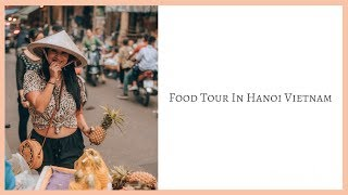 The most delicious street food in the world !! | Hanoi Vietnam