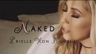 Naked - Brielle Von Hugel (Lyrics)