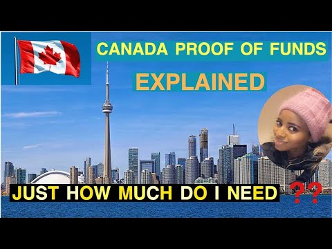 CANADA PROOF OF FUNDS EXPLAINED( HOW MUCH DO I NEED AS PROOF OF FUND IN 2020)