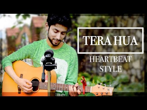 TERA HUA| ATIF ASLAM SONG | UNPLUGGED IN HEARTBEAT STYLE | Loveratri Cover by Amaan Shah