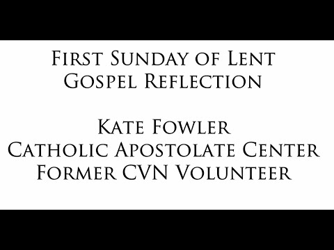 First Sunday of Lent Reflection