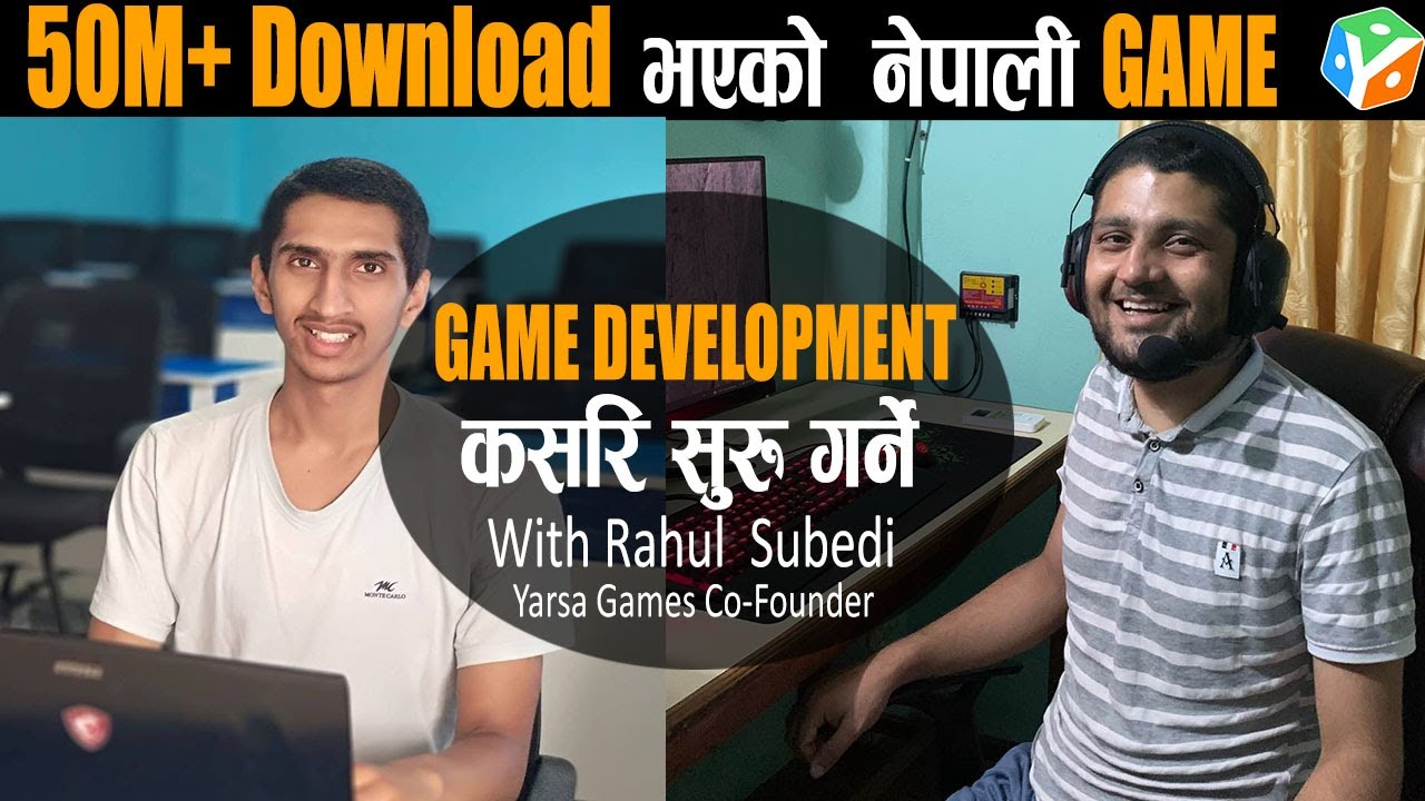 How to Start Game Development In Nepal? Yarsa Games - Rahul Subedi