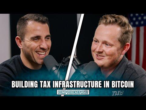 He Raised $100 Million for Bitcoin and Crypto Taxes | Pomp Podcast #582
