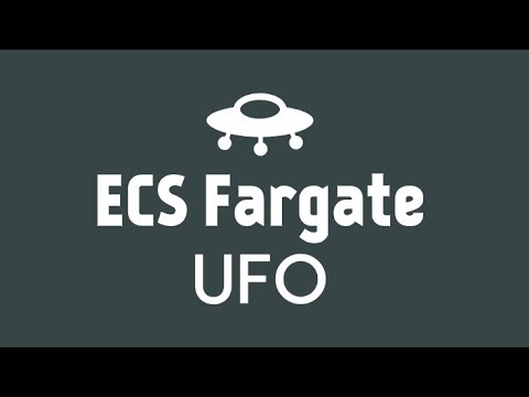 UFO and ECS Fargate Introduction Tutorial - BoltOps Blog