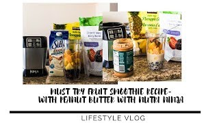 FROZEN KIRKLAND FRUIT SMOOTHIE RECIPE | PEANUT BUTTER USING THE NUTRI NINJA | FRUIT GALORE DRINK