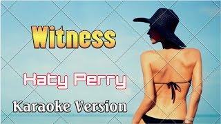 Katy Perry - Witness (Karaoke Version 4k) - Karaoke Songs With Lyric