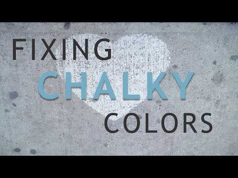 Fixing Chalky Colors