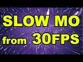 Как сделать слоумо из 30 кадров slow mo from 30 frames