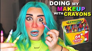 DOING MY MAKEUP WITH CRAYONS *SHOCKING RESULTS*