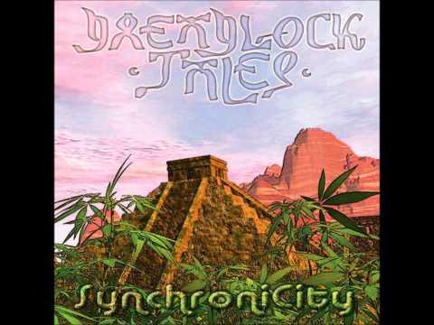 Dreadlock Tales - SynchroniCity [Full Album]