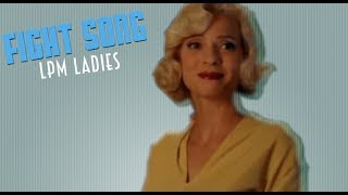 Fight Song - Ladies (Petits Meurtres)