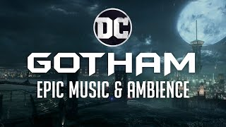 Gotham City | Batman Music & Ambience - Epic Music Mix with Samuel Kim Music