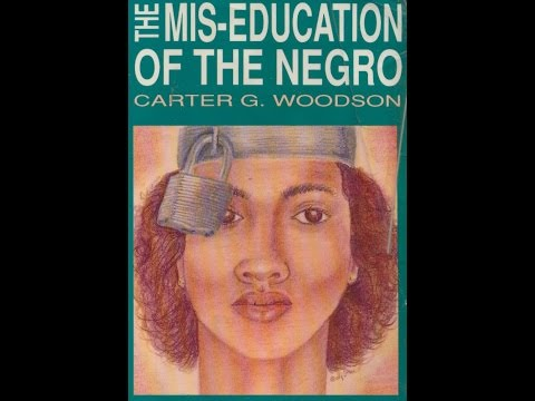 Carter G Woodson: The Mis-Education of the Negro (audiobk) p