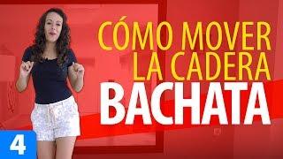 CÓMO MOVER LA CADERA EN BACHATA 👩 MUJER | Aprender a Bailar Bachata – Bachata para Principiantes #4