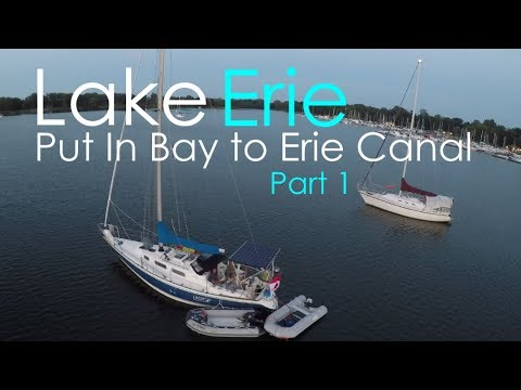 Lake Erie: Put In Bay to Erie Canal - Lady K Sailing - Episode 19