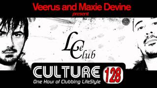 Le Club Culture Radio Show 128 (Veerus & Maxie Devine)