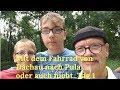 Mit dem Fahrrad von Dachau nach Lohmar oder auch nicht... Tag 1