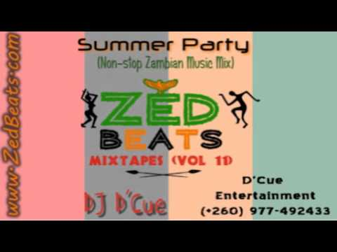 ZedBeats Mixtapes (Vol. 11) - Summer Party (Non-Stop Zambian Music Mix - DJ D'Cue)