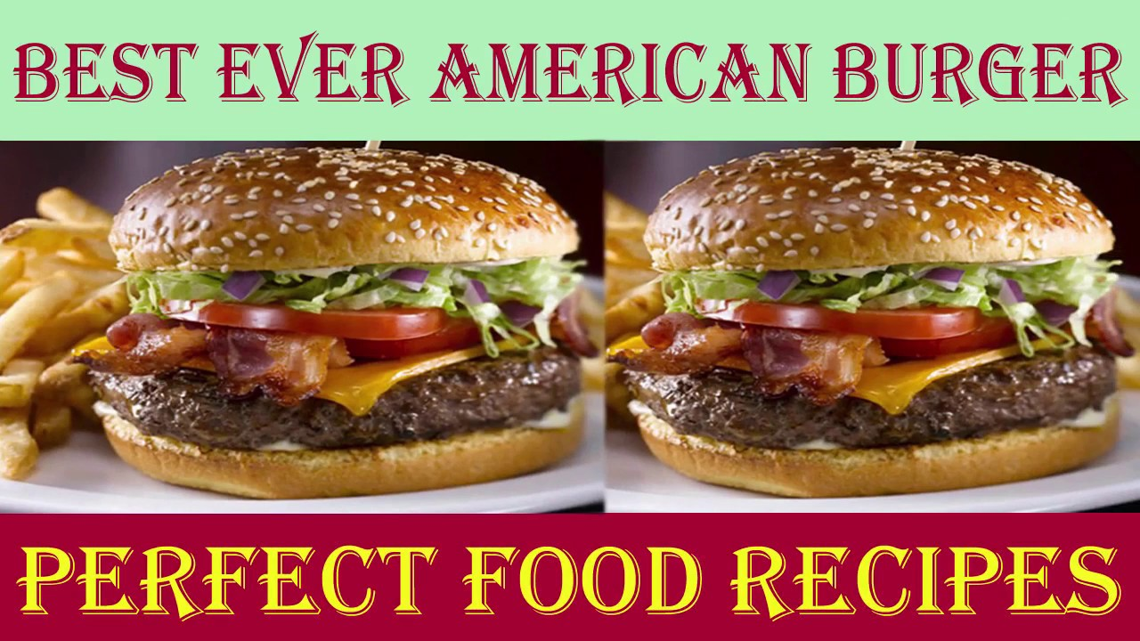 How to make american burger best ever american burgers recipe in how to make american burger best ever american burgers recipe in english perfect food recipes forumfinder Image collections