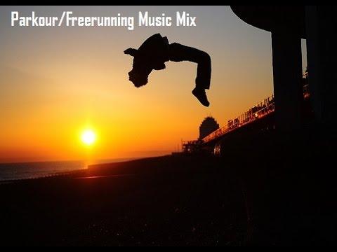 Parkour & Freerunning Music Mix #1