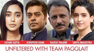 Sanya Malhotra, Sayani Gupta, Ashutosh Rana, Rajesh Tailang On Their Pagglait Moments I Netflix