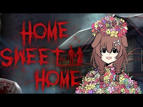 Home Sweet Homeクリアまでやらせてください