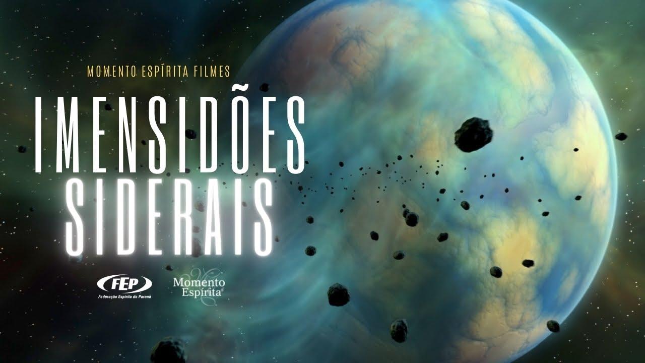 Imensidões siderais - Momento Espírita Filme