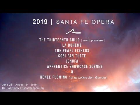 Announcing Santa Fe Opera's 2019 Season