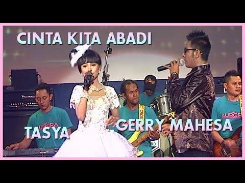 Gerry & Tasya - Cinta Kita Abadi  - OM Aurora [ Official ]