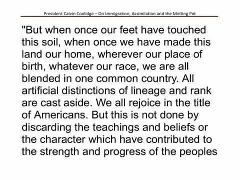 Calvin Coolidge on Immigration Assimilation and the Melting Pot 042715