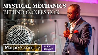MYSTICAL MECHANICS BEHIND CONFESSION | Apostle A.B. Prince