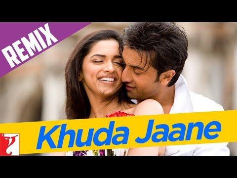 Remix - Khuda Jaane Song | Bachna Ae Haseeno | Ranbir Kapoor | Deepika Padukone