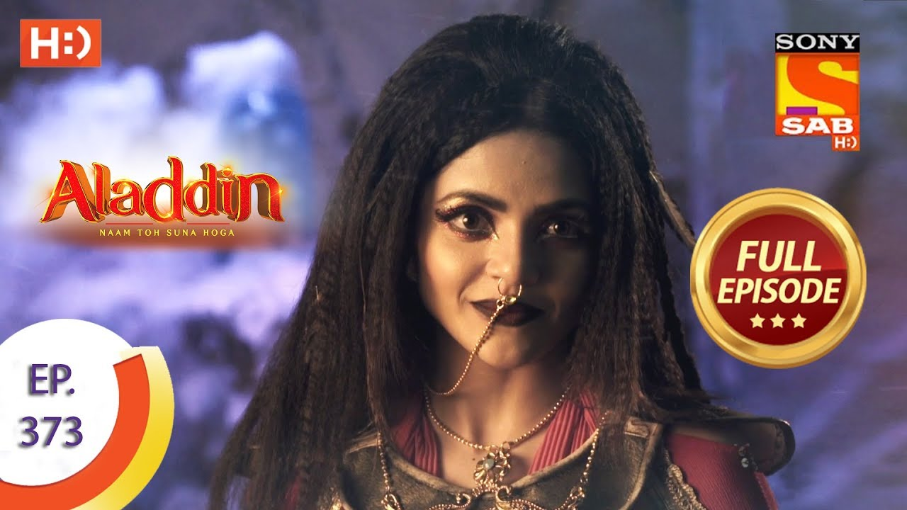 Download Aladdin - Ep 373 - Full Episode - 20th January 2020