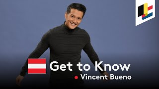 GET TO KNOW • Vincent Bueno • Alive • Austria 🇦🇹 • Eurovision Song Contest 2020