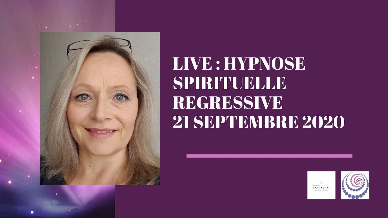 Hypnose Spirituelle Régressive Quézaco ?