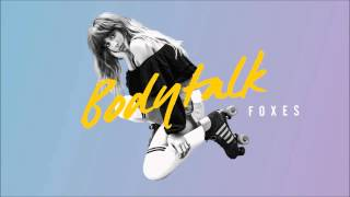 Foxes - Body Talk (Instrumental)