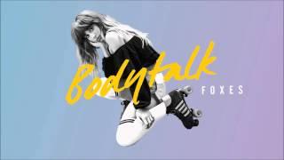 Foxes - Body Talk (Instrumental)