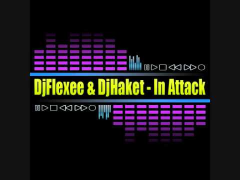HIT 2012 ! DjFlexee &  DjHaket - In Attack