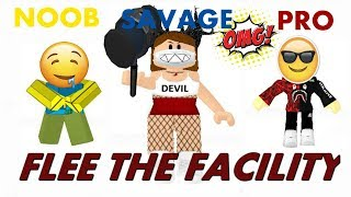 Roblox Flee The Facility IM THE BEAST A.K.A Savage B D