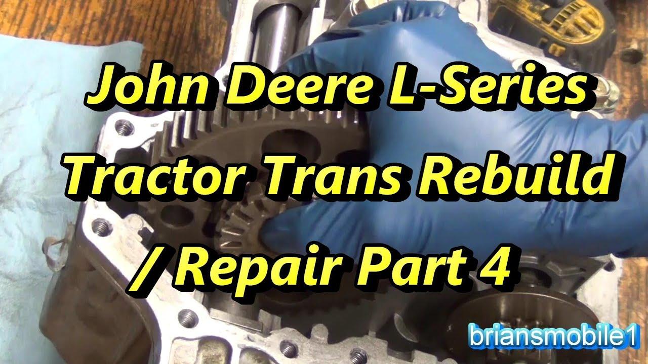 maxresdefault part 4 john deere l series transmission rebuild repair