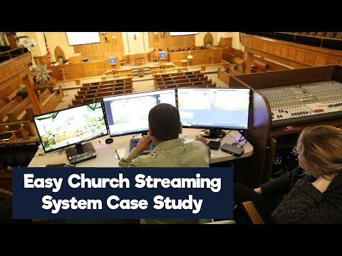 Easy Church Streaming System Case Study - PTZ Producer Kit
