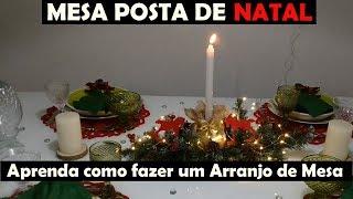 Mesa Posta de Natal & Arranjo Natalino Fácil de Fazer
