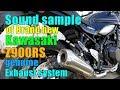 Sound sample of Brand new Kawasaki z900ts genuine exhaust system.z900rs 머플러 사운드