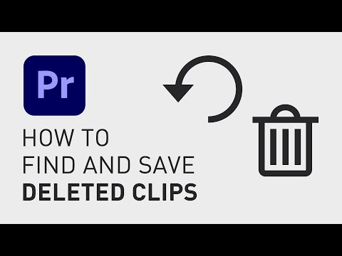 How to find deleted clips (Premiere)