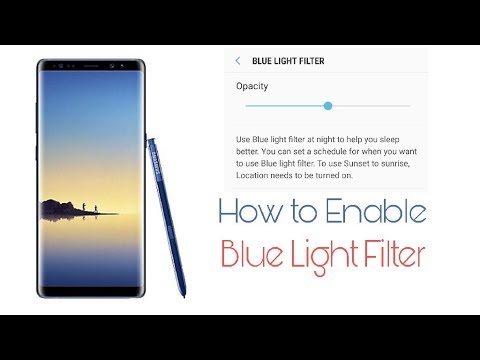 Samsung Galaxy Note 8 How To Use Blue Light Filter