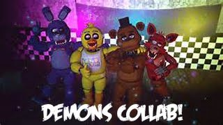 Repeat youtube video [SFM FNAF|COLLAB] Demons By: Imagine Dragons (Re upload)